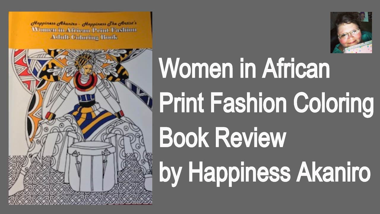 Women In African Print Fashion Adult Coloring Book Review