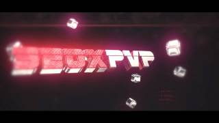 SeoxPVP Intro | By Dacho ft. BlazeGraphics