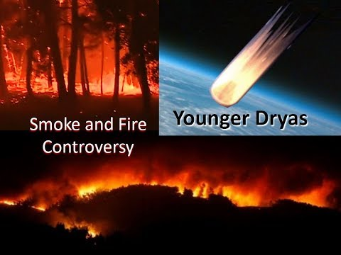 Younger Dryas - Smoke and Fire Controversy