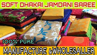 Soft Dhakai Jamdani Saree & Tasar Saree Manufacturer & Wholesaler in Shantipur, Nadia