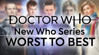 SERIES RANKING WORST TO BEST | Doctor Who Modern Series