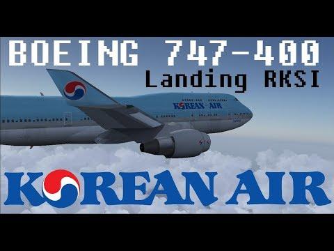 Korean Air 747-400 Landing Seoul Incheon Airport [FSX]