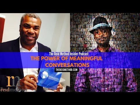The Reid Method Insider Podcast: The Power of Meaningful Conversations With Engel Jones