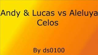Andy Y Lucas vs Aleluya - Celos