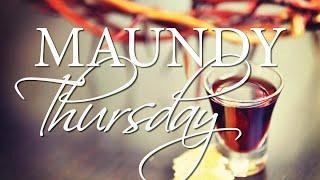 Vid #7 Maundy Thursday