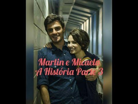 Martin e Micaela A História Parte 3