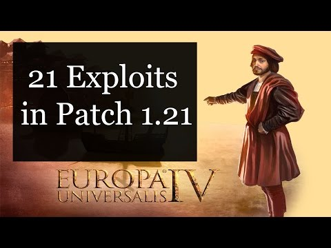 [EU4] 21 Exploits in Patch 1.21