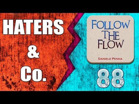 88 - FOLLOW THE FLOW - HATERS & Co. - Daniele Penna
