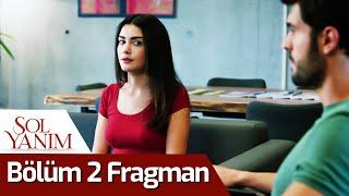 Sol Yanım 2. Bölüm Fragman