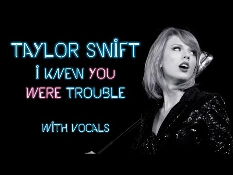 Taylor Swift ~ I Knew You Were Trouble ~ 1989 Studio Version