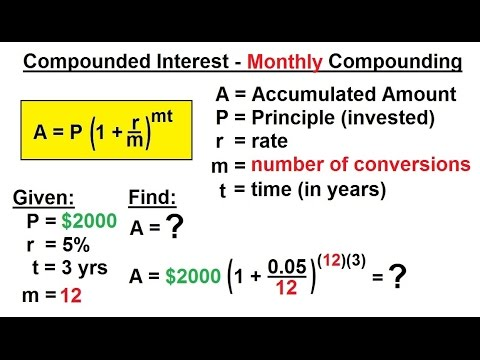 Business Math - Finance Math (4 of 30) Compound Interest - Monthly