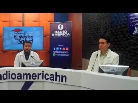 El Médico y Su Salud, de Radio América Honduras martes 24 de abril de 2018