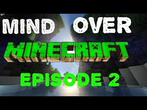 "Mind over Minecraft: Episode 2: ""Boat Docks and Sheep Farms!"""