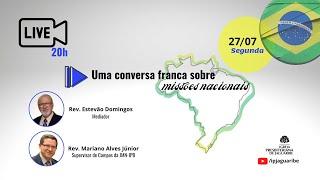 [LIVE] Uma conversa franca sobre missões nacionais   Rev. Mariano Alves Júnior