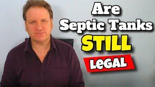 are septic tanks still legal
