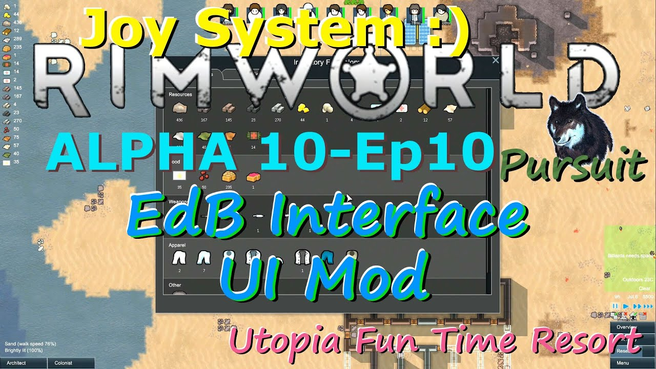 EdB Interface UI Mod Overview-RimWorld A10 Joy System-Utopia Fun Time  Resort-Ep10