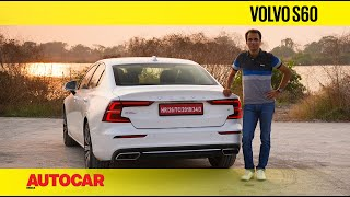 2021 Volvo S60 review - Comfort zone | First Drive | Autocar India