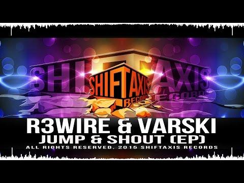 R3wire & Varski - Jump & Shout (Radio Edit) Mp3