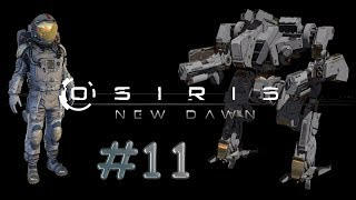 Osiris New Dawn #11 - FR - Gameplay by Néo 2.0