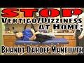 Stop Vertigo/Dizziness at Home; Brandt Daroff Maneuver