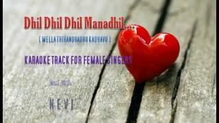 Dhil Dhil Manadhil | Nevi | Karaoke for Female Singers |Tamil Karaoke