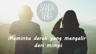 Video Lagu Indie dari Banda Neira -  Rindu (Lirik) download MP3, 3GP, MP4, WEBM, AVI, FLV Oktober 2018