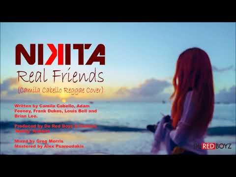 Nikita - Real Friends (Camila Cabello Reggae Cover) (Red Boyz Music)