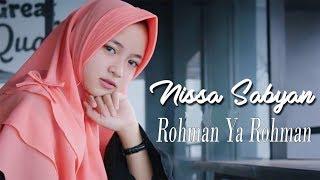 Rohman Ya Rohman Version Nissa Sabyan Lirik