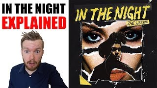 Скачать The Weeknd In The Night Lyrics Meaning Explained