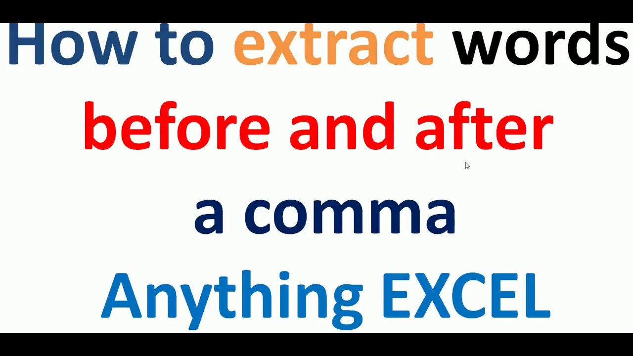 how to extract words before and after a comma or anything youtube