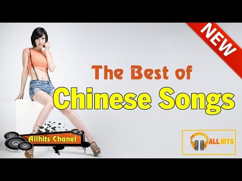 Top Chinese Songs 2018: Best Chinese Music Playlist Mandarin Chinese Song 2018 # 19