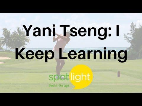 """Yani Tseng: I Keep Learning"" - practice English with Spotlight"