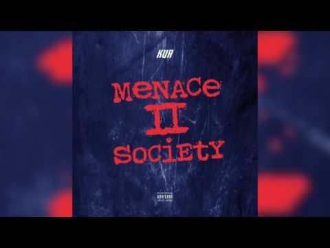 Kur - Menace To Society