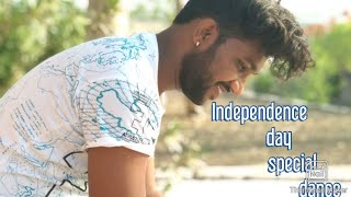 Happy Independence day|Ashish mirage | one India mashup song| dance performance|