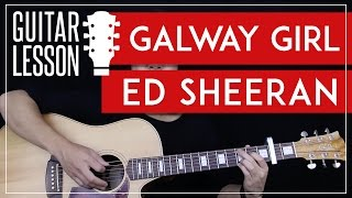 Galway Girl Guitar Tutorial - Ed Sheeran Guitar Lesson 🎸 |Easy Chords + Guitar Cover|