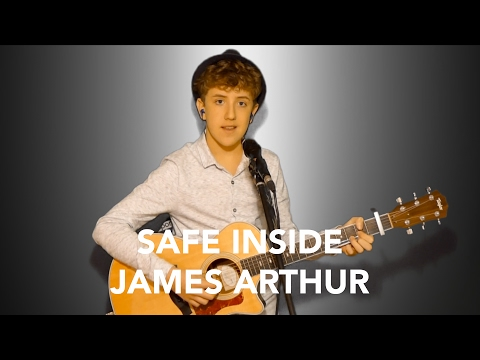 Safe Inside - James Arthur (Henry Gallagher Cover)