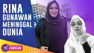 Breaking News! Rina Gunawan Meninggal Dunia - Cumicam