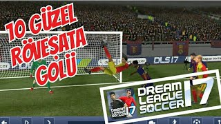 10 güzel röveşata golü! #3 - dream league soccer 2017