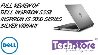 Dell Inspiron 15 5558 silver 5000 series full review hands on look and feel webcam speaker