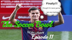 The Soccer Bowl Episode 11 ( 01/10/18 )