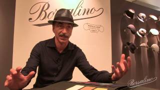 Pitti Uomo 84: Borsalino S/S 2014 Collection