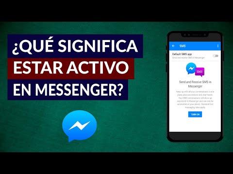 Qué Significa Estar Activo en Facebook Messenger