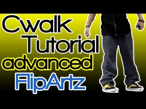 Cwalk Tutorial - Advanced Moves (By : FlipArtz)