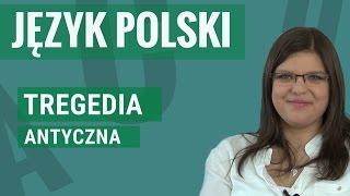 Język Polski - Tragedia antyczna