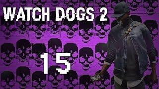 Watch Dogs 2 - Прохождение игры на русском [#15] Фриплей и побочки PC