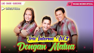 INTERNA TRIO - DONGAN MATUA (Official Music Video)