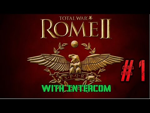 Rome 2 With InterCOM Episode 1:Scottish and Irish Tribes Taking Control!