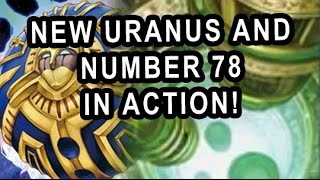 (YGO) NEW URANUS AND NUMBER 78 IN ACTION!