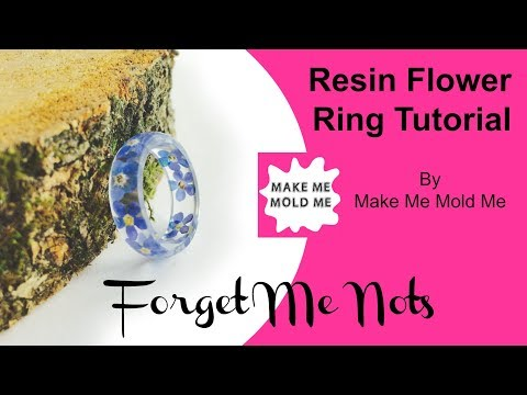 Forget Me Not Ring Tutorial | Resin Jewellery | Stacking Ring | Make Me Mold Me