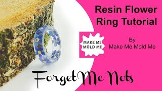 Forget Me Not Ring Tutorial   Resin Jewellery   Stacking Ring   Make Me Mold Me